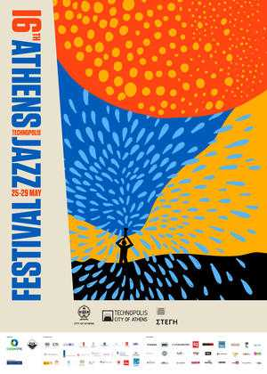 16th Athens Technopolis Jazz Festival @ Τεχνόπολη Δήμου Αθηναίων - Στέγη Ιδρύματος Ωνάση