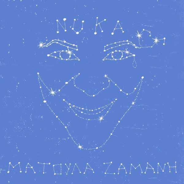 Ματούλα Ζαμάνη - Nuka